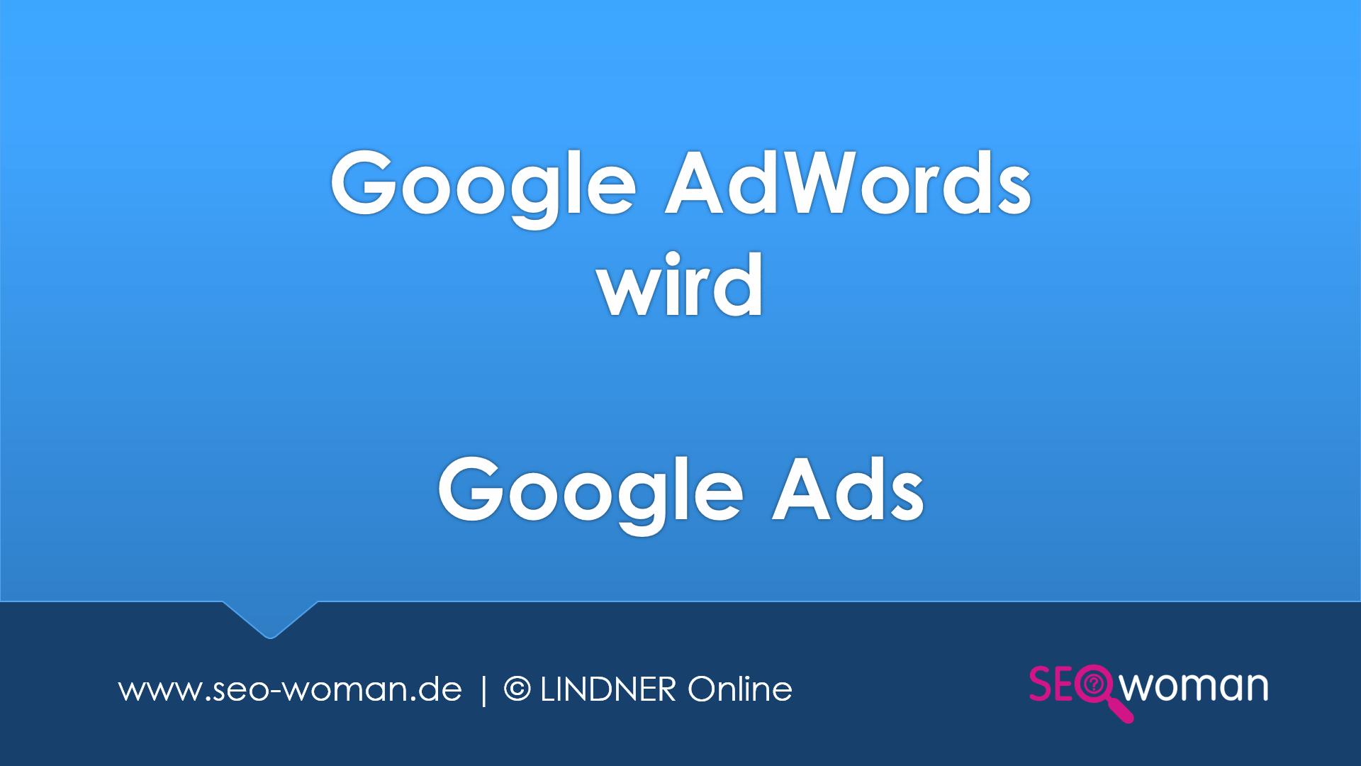 Google AdWords wird Google Ads